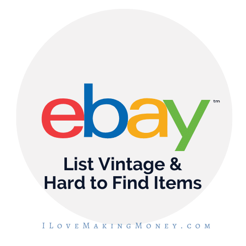 List vintage items on ebay for higher priced items to make extra cash