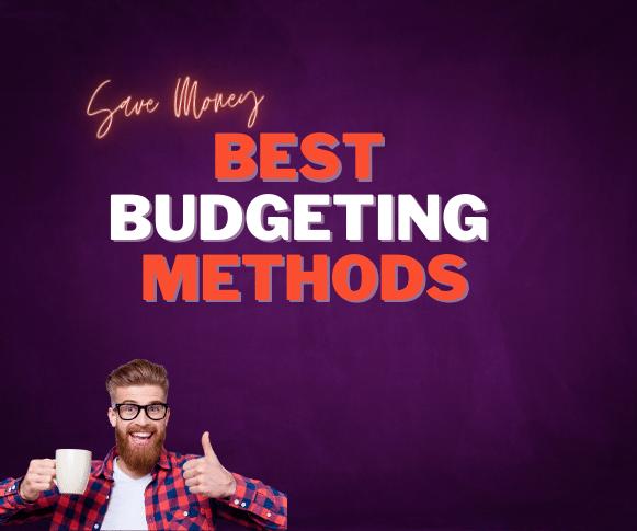 Best Budgeting Methods