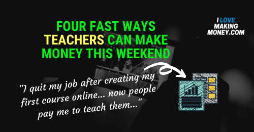 Related Post:  Four ways teachers can earn money online.