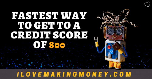Get Credit Score of 800
