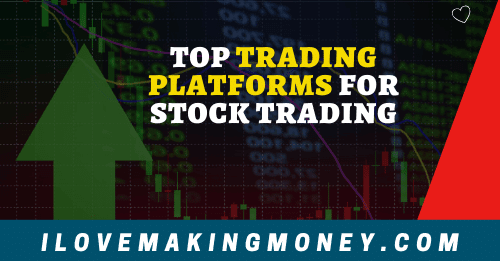 Top Trading Platforms for Trading Stocks