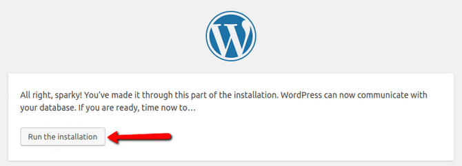 Click the Run the Installation to Install WordPress