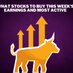 What Stocks to Buy Right Now for the Week of Dec. 7th – 11th