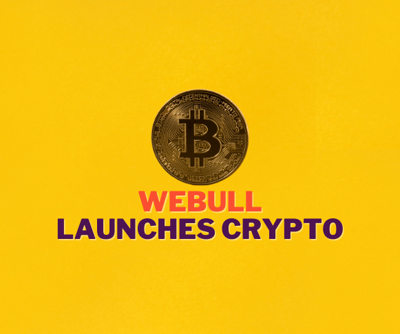 Webull Crypto - Webull launches crypto traading today.